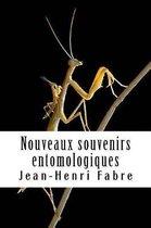 Nouveaux Souvenirs Entomologiques