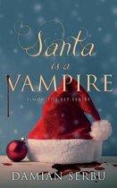 Santa is a Vampire
