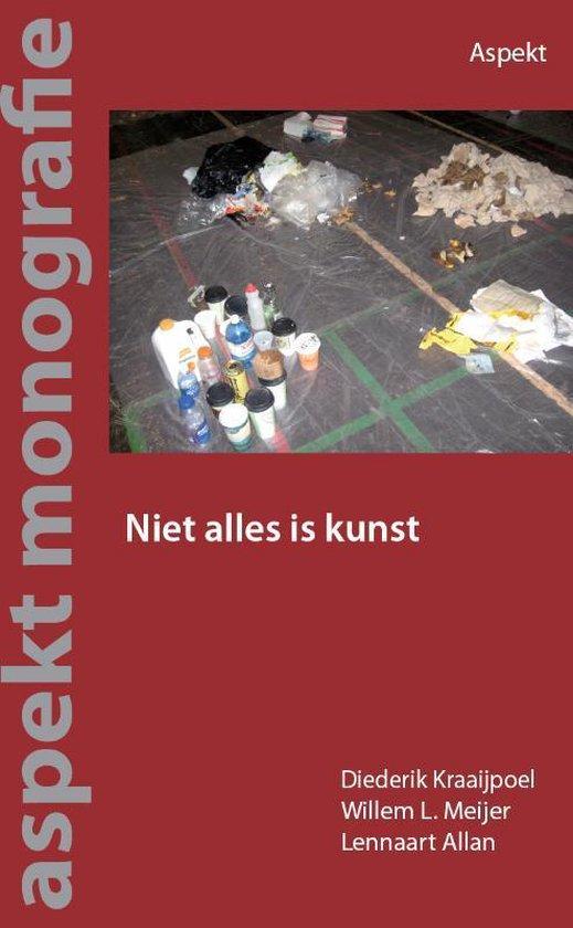Niet alles is kunst - Diederik Kraaijpoel | Fthsonline.com