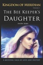 The Bee Keeper's Daughter