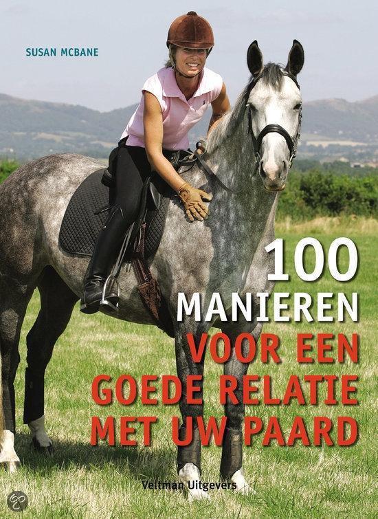 Cover van het boek '100 manieren voor een goede relatie met uw paard' van Susan MacBane
