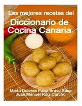 Las Mejores Recetas del Diccionario de Cocina Canaria