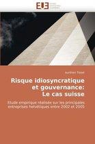 Risque Idiosyncratique Et Gouvernance