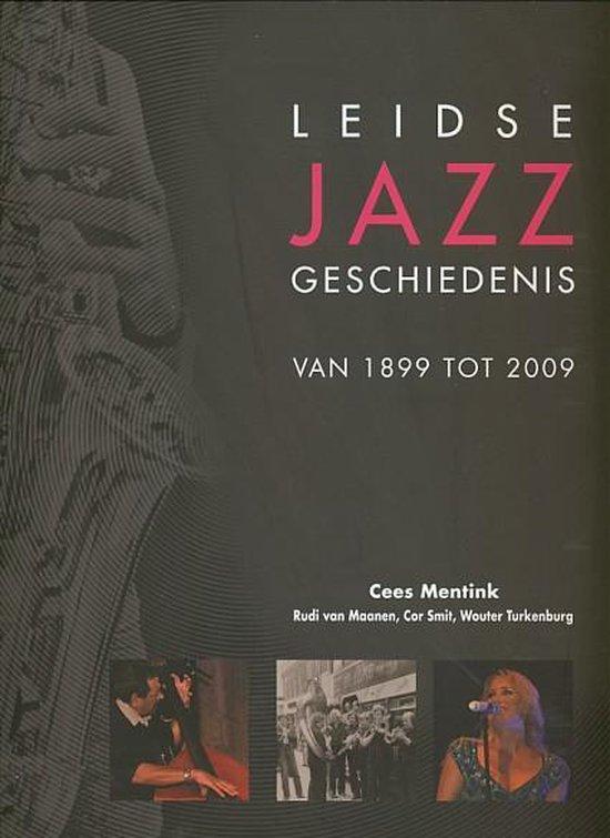 Leidse Jazz Geschiedenis - C. Mentink |