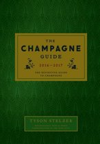 Champagne Guide 2016 : the Definitive Guide to Champagne