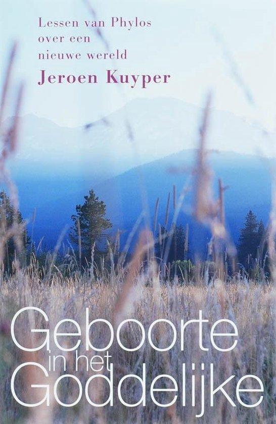 Geboorte in het Goddelijke - Jeroen Kuyper | Fthsonline.com