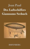 Des Luftschiffers Giannozzo Seebuch