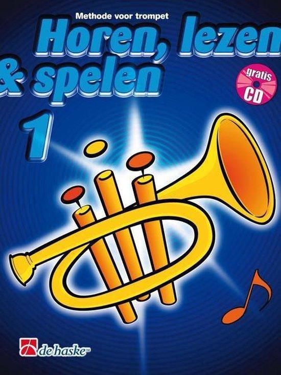 Horen Lezen Spelen 1 Trompet - J.J.P. Kastelein | Fthsonline.com