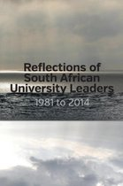 Reflections of South African University Leaders