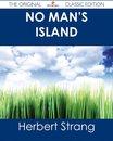No Man's Island - The Original Classic Edition