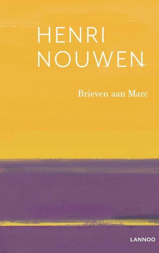 Brieven aan Marc - Henri Nouwen |