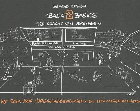 Back2Basics De kracht van verenigen - Berend Rubingh |