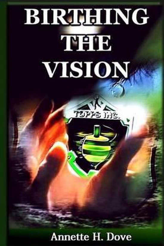 Birthing the Vision