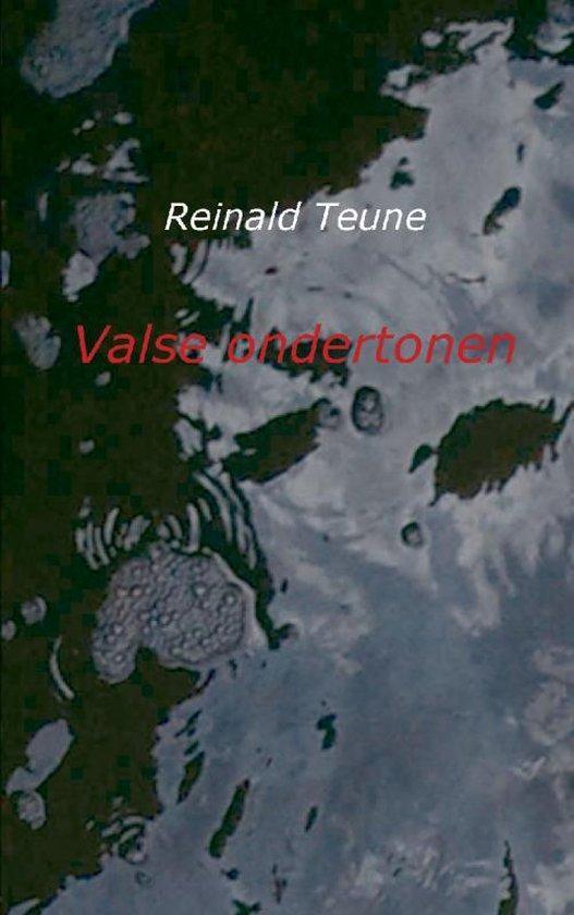 Valse ondertonen - Reinald Teune |