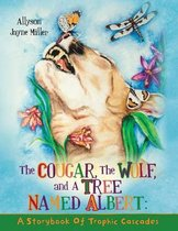 The Cougar, the Wolf, and a Tree Named Albert