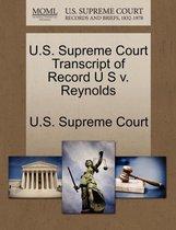 U.S. Supreme Court Transcript of Record U S V. Reynolds