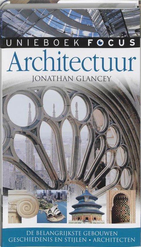 Focus / Architectuur - J. Glancey  