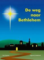 De weg naar Bethlehem