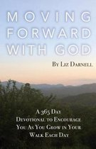 Moving Forward with God