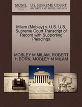Milam (Mobley) V. U.S. U.S. Supreme Court Transcript of Record with Supporting Pleadings