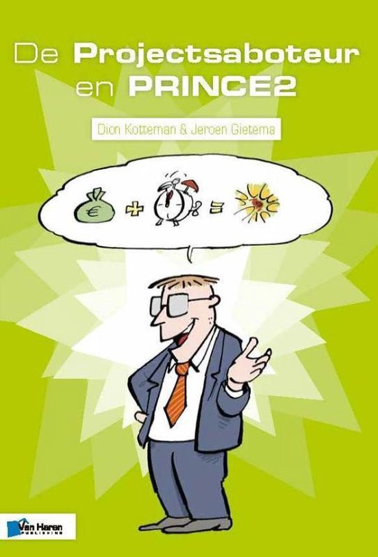Project management - De Projectsaboteur en PRINCE2 - m.m.v. Bert Hedeman   Fthsonline.com