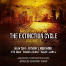 Missions from the Extinction Cycle, Vol. 1