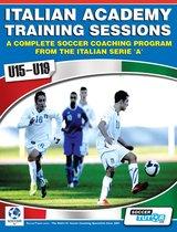 Italian Academy Training Sessions for U15-19