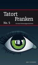 Tatort Franken 5 (eBook)