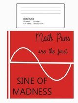 Funny Mathematics Joke Wide Ruled Composition Notebook