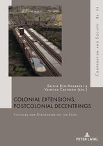 Colonial Extensions, Postcolonial Decentrings