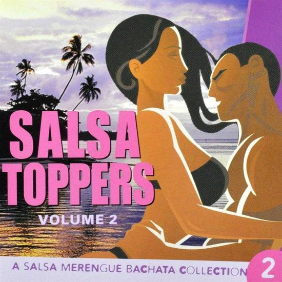 Salsa Toppers Vol. 2