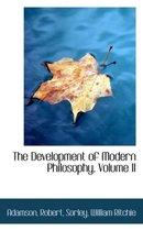 Boek cover The Development of Modern Philosophy, Volume II van Adamson Robert