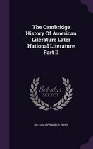 The Cambridge History of American Literature Later National Literature Part II