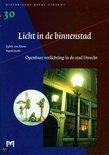 Licht in de binnenstad. Openbare verlichting in de stad Utrecht
