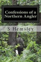 Confessions of a Northern Angler