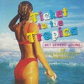 Gerard joling - Ticket to the Tropics - Hits album