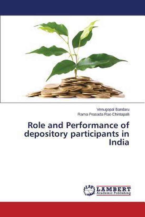 Role and Performance of Depository Participants in India