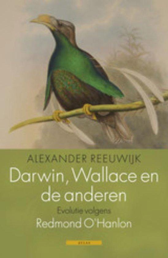 Darwin, Wallace en anderen. - Alexander Reeuwijk |
