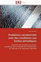 Probl�mes Variationnels Avec Des Conditions Aux Limites P�riodiques