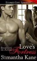 Love's Fortress (Brothers in Arms, Book Seven)