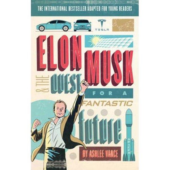 Boek cover Elon Musk Young Readers Edition van Ashlee Vance (Paperback)