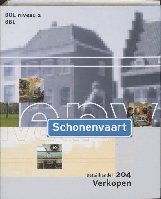 Schonenvaart / Deelkwalificatie 204 BOL niveau 2 BBL / deel Verkopen - F. Bosboom  
