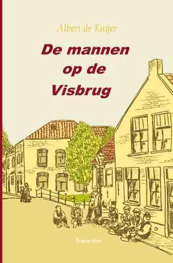 Cover van het boek 'De mannen op de Visbrug' van A. de Kuijer