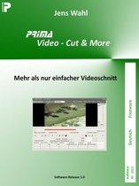 PRIMA Video - Cut & More