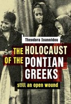 The Holocaust of the Pontian Greeks