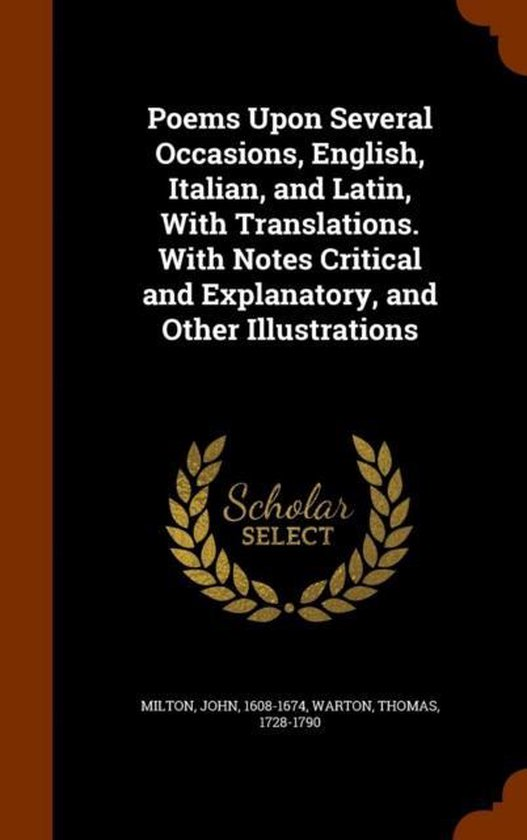 Boek cover Poems Upon Several Occasions, English, Italian, and Latin, with Translations. with Notes Critical and Explanatory, and Other Illustrations van Professor John (University Of Sa (Hardcover)