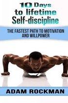 10 Days to Lifetime Self-Discipline