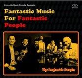 Fantastic Music for Fantastic Peope