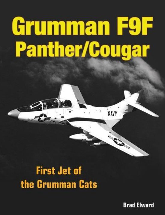 Boek cover Grumman F9F Panther/Cougar van Brad Elward (Hardcover)