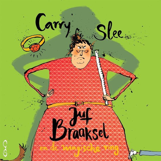 Boek cover Juf Braaksel en de magische ring van Carry Slee (Onbekend)